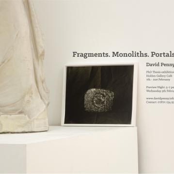 Fragments. Monoliths. Portals.